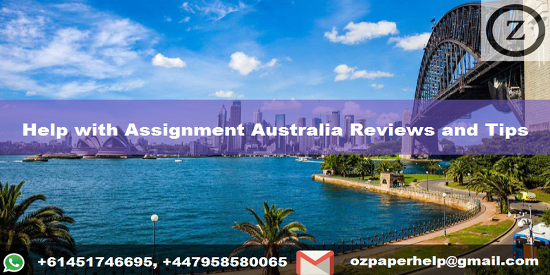 Help with Assignment Australia Reviews and Tips