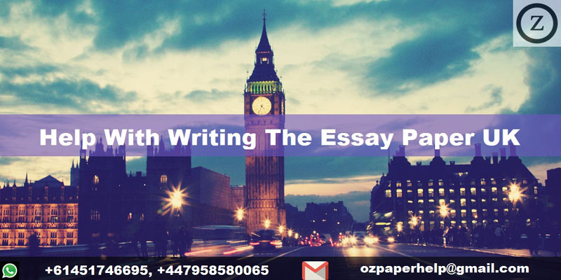 Help With Writing The Essay Paper UK