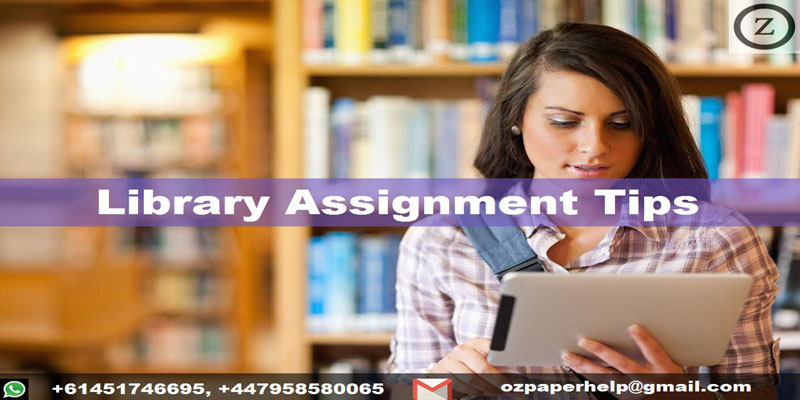 Library Assignment Tips