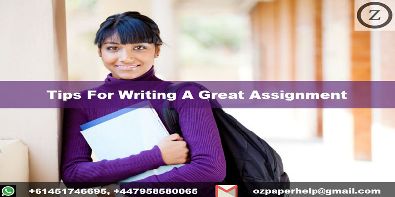 Tips For Writing A Great Assignment