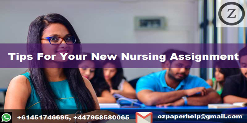 Tips For Your New Nursing Assignment