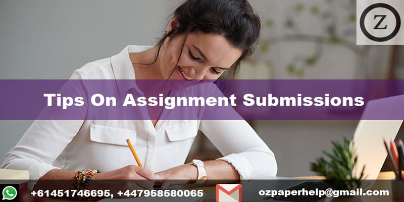 Tips On Assignment Submissions