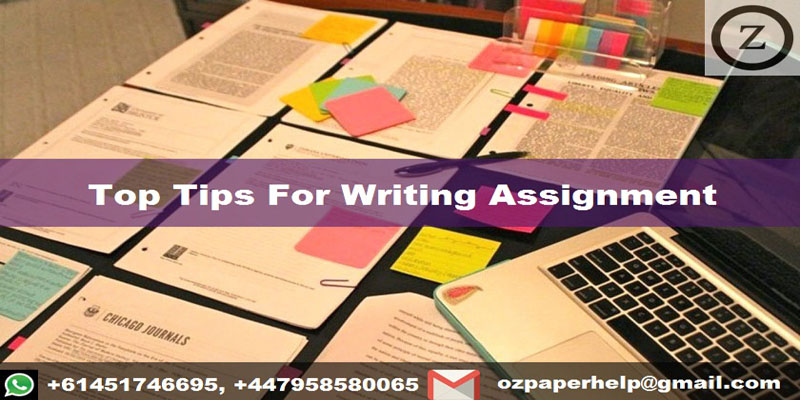 Top Tips For Writing Assignment