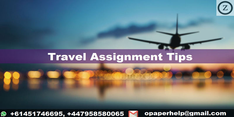 Travel Assignment Tips