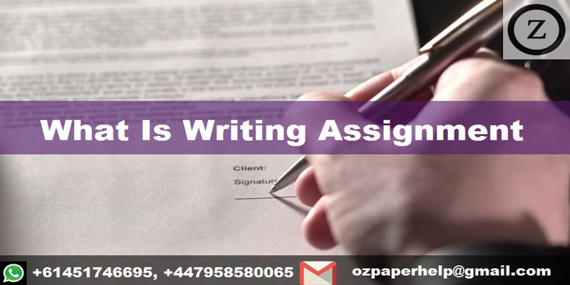 What Is Writing Assignment