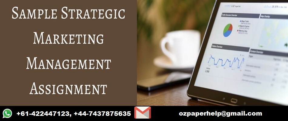 Strategic Marketing Assignment