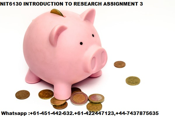 NIT6130 INTRODUCTION TO RESEARCH ASSIGNMENT 3