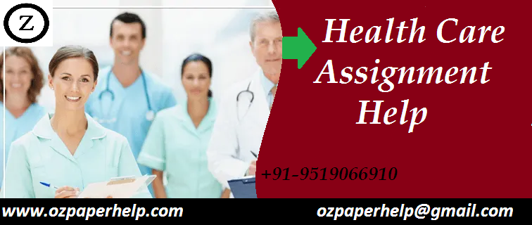 Health care Assignment help