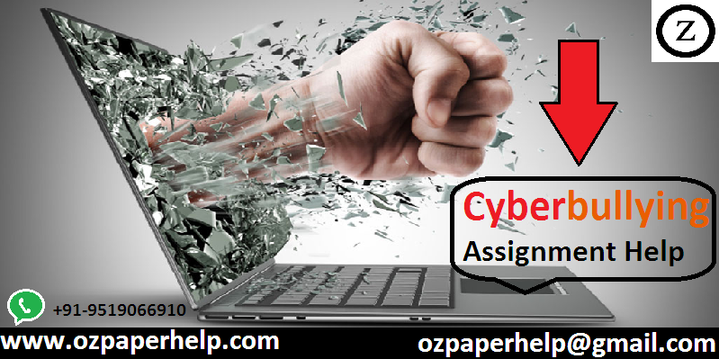 Cyberbullying Assignment Help