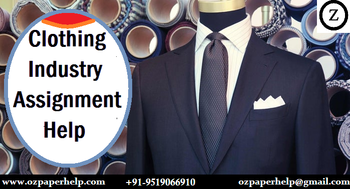 Clothing Industry Assignment Help