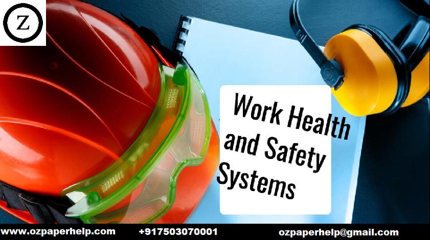 Work Health Safety Assignment Help