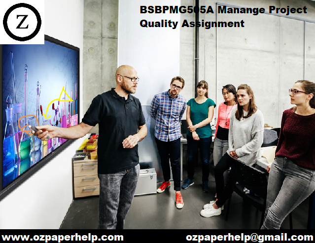 BSBPMG505A Manange Project Quality Assignment