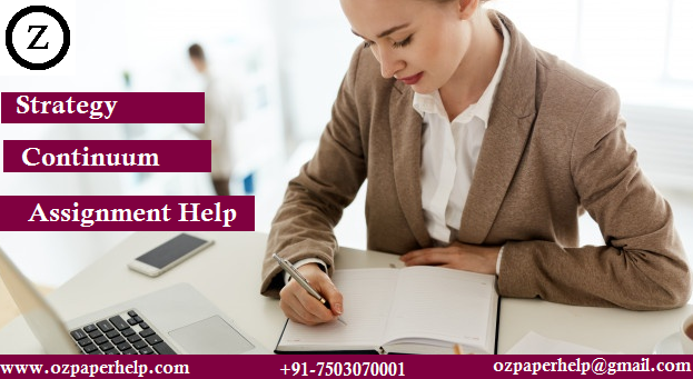 Strategy Continuum Assignment Help