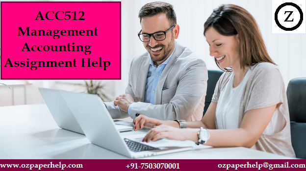 ACC512 Management Accounting Assignment Help