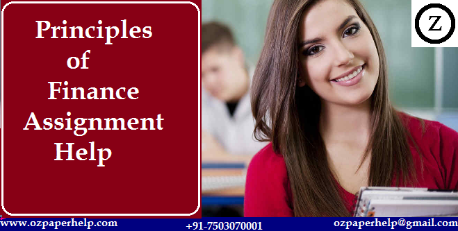 Principles of Finance Assignment Help