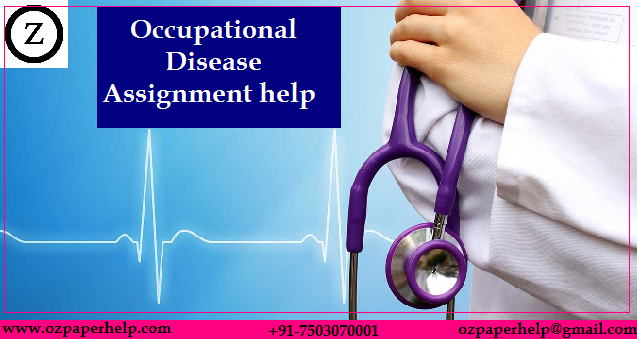 Occupational Disease Assignment help