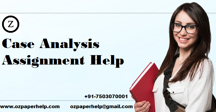 Case Analysis Assignment Help