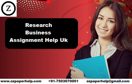 Research Business Assignment Help Uk