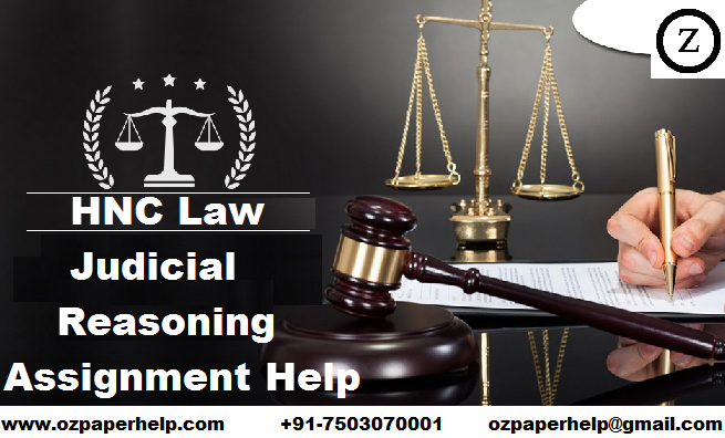 HNC Law Judicial Reasoning Assignment Help