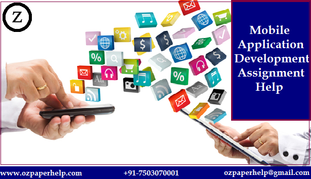 Mobile Application Development Assignment Help