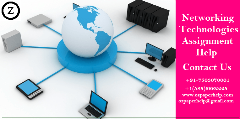 Networking Technologies Assignment Help