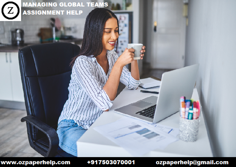 MANAGING GLOBAL TEAMS ASSIGNMENT HELP