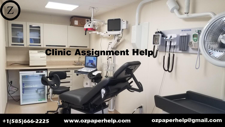 Clinic Assignment Help